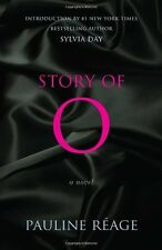 Story of O: A Novel  by Pauline Reage, Sylvia Day (Paperback)