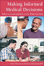 Making Informed Medical Decisions: Where to Look and How to Use What You Find (P