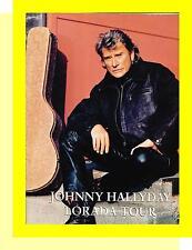 JOHNNY HALLYDAY PROGRAMME DE CONCERT LORADA TOUR