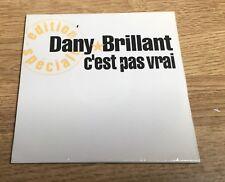 # CD 2 titres Dany Brillant C'est pas vrai (édition spéciale) 1993 NEUF SCELLÉ