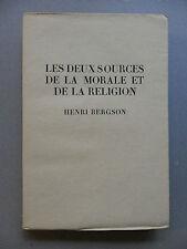 BERGSON, LES DEUX SOURCES DE LA MORALE ET DE LA RELIGION, édition  numérotée