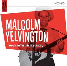 Malcolm Yelvington - Rockin with My Baby [New CD]