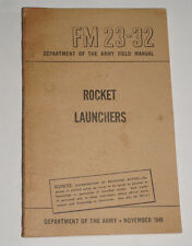 1949 U.S. Army Fm 23-32 Rocket Launchers
