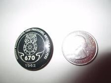 Vintage Button Pinback Badge Rare 670 1962 Cannery Warehousemen Food Processors