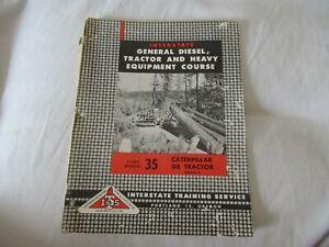 Caterpillar D8 tractor service training manual #35 Interstate Training ITS