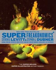 Super Freakonomics : Global Cooling, Patriotic Prostitutes, and Why...  (NoDust)