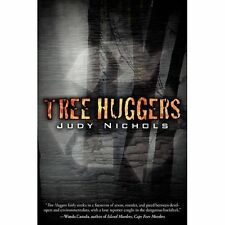 NEW - Tree Huggers by Nichols, Judy