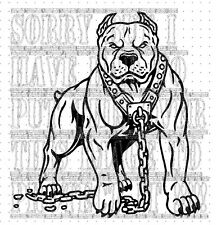 Pitbull pit staffy american bulldog terrior unchained off the chain 27x30cm