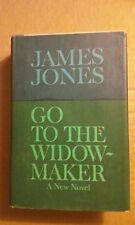 Go To the Widow Maker by James Jones 1967 Hardcover Good Condition