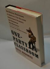 David Horowitz ~ One-Party Classroom ~ 1st Edition / 1st Printing ~ Hardcover DJ