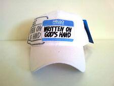 HELLO MY NAME IS WRITTEN ON GOD'S HAND Adjustable Baseball  (White) Hat Cap