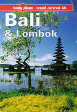 LONELY PLANET TRAVEL SURVIVAL KIT: BALI AND LOMBOK., Lyon, James and Tony Wheele