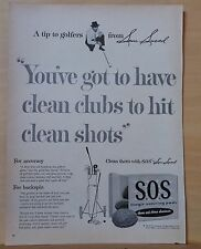 1955 magazine ad for SOS soap pads - golfer Sam Snead cleans his clubs with SOS