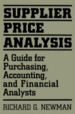 Supplier Price Analysis : A Guide for Purchasing, Accounting, and Financial...