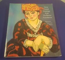 1993 GREAT FRENCH PAINTINGS from the BARNES FOUNDATION Paperback Book 1st Ed.