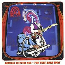 For Your Ears Only, Bentley Rhythm Ace, Used; Good CD