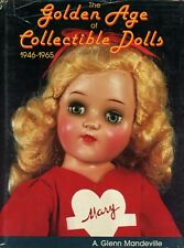 Collectible Dolls 1946-1965  - Alexander Ideal Vogues Etc. / Illustrated Book