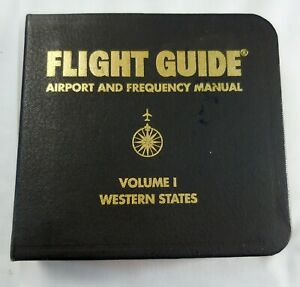 2001 Flight Guide Airport & Frequency Manual Volume 1 Western States