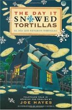 The Day It Snowed Tortillas / El Dia Que Nevaron T