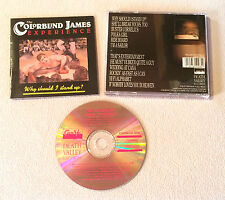 THE COLORBLIND JAMES EXPERIENCE - WHY SHOULD I STAND UP / CD ALBUM