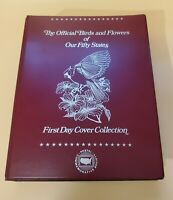 The Official Birds and Flowers of Our Fifty States First Day Cover Collection