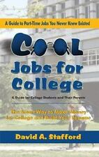 Cool Jobs for College:The Smart Way to Make Money for College and Build Your
