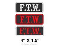 FTW  Motorcycle Biker Vest Patch b//o