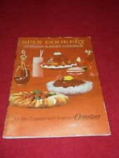 Vintage Spin Cookery Osterizer Blender Cookbook For The 7 & 9 Speed Osterizer