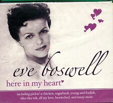 Eve Boswell / Here In My Heart - New & Sealed