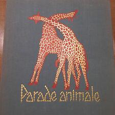 1963 PARADE ANIMALE DU CONTINENT NOIR - PHOTO DE ROEDELBERGER ET GROSCHOFF