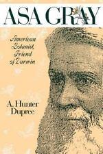 ASA GRAY 1810-1888 by  Hunter Dupree Hardcover DJ 19th century Botanist Darwin