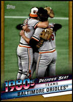 Baltimore Orioles 2020 Topps Decade's Best Series 2 5x7 Gold #DB-60 /10