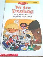 Teacher Big Book WE ARE PAINTI Scholastic HIGH FREQUENCY READER Kindergarten 1st