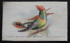 TUFTED NECKED HUMMING BIRD Birds SILK issued 1921 Quilting Patchwork Needlework