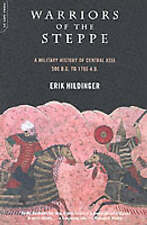 Warriors of the Steppe: A Military History of Central Asia, 500 B.C. to A.D. 170