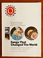 Q SPECIAL EDITION 100 SONGS THAT CHANGED THE WORLD! Elvis, Oasis, Keith Richards