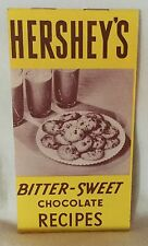 Vintage 1940 Hershey's Bitter-Sweet Chocolate Recipes Leaflet