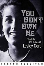 You Don't Own Me: The Life and Times of Lesley Gore NEW Trevor Tolliver...
