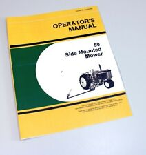 OPERATORS PARTS MANUALS FOR JOHN DEERE 50 SIDE MOUNTED MOWER OWNERS CATALOG