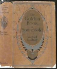 Lindsay, Vachel. The Golden Book of Springfield.  Signed, First Edition.
