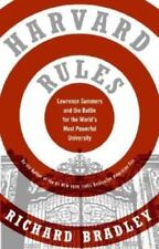 Harvard Rules: Lawrence Summers and the Battle for the World's Most Powerful Uni