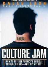 Culture Jam How to Reverse America's Suicidal Consumer Binge by Lasn Paperback