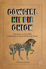 Cowgirl Hippie Chick (Paperback or Softback)