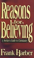 Reasons for Believing: A Seekers Guide to Christi