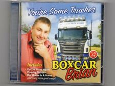 BOXCAR BRIAN - YOU'RE SOME TRUCKER - CD - Free Post UK