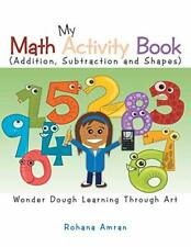 My Math Activity Book: Numbers, Shapes, Additio. Amran, Rohana.#*=