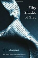 Fifty Shades of Grey (Book 1 of 50 Shades Trilogy) By E L James
