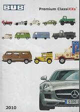 BUB Premium Classixxs Modello Diecast Veicolo gamma di prodotti catalogo edizione 2010
