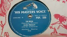 ELVIS PRESLEY TOO MUCH & PLAYING FOR KEEPS HMV POP330