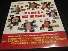 """LIVRE BROCHE """"DES AMIS & ET DES HOMMES"""" Dave, Michel DRUCKER, Laurent BAFFIE, .."""